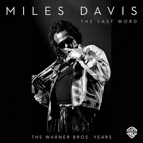 Miles Davis – The Last Word: The Warner Bros. Years (2015) [Official Digital Download 24bit/44,1kHz]