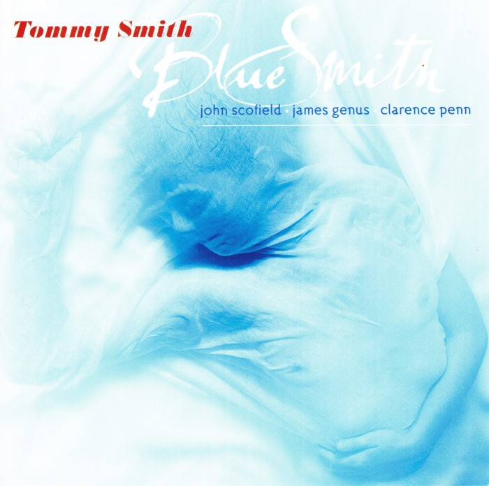 Tommy Smith – Blue Smith (1999) {PS3 ISO + FLAC}