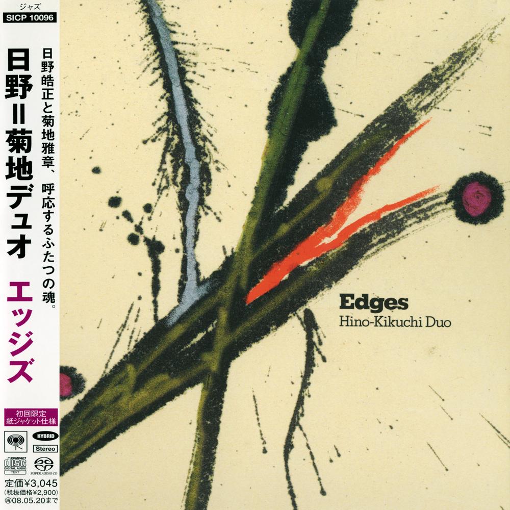 Hino-Kikuchi Duo – Edges (2007) [Japan only Release] {SACD ISO + FLAC 24bit/88,2kHz}