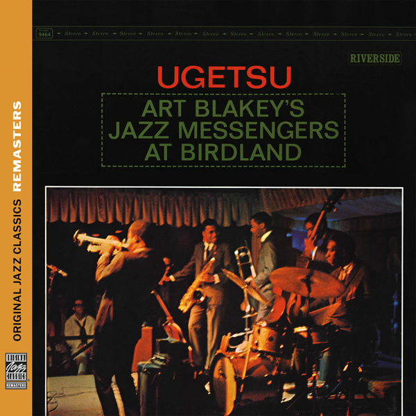 Art Blakey & The Jazz Messengers – Ugetsu: Art Blakey's Jazz Messengers at Birdland (1963/2011) [HDTracks 24-88.2]