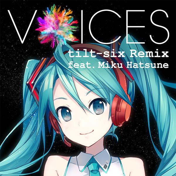 Xperia – VOICES tilt-six Remix feat. Miku Hatsune [Mora FLAC 24bit/96kHz]