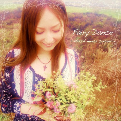 KOKIA – Fairy Dance ~KOKIA meets Ireland~ [Mora FLAC 24bit/96kHz]