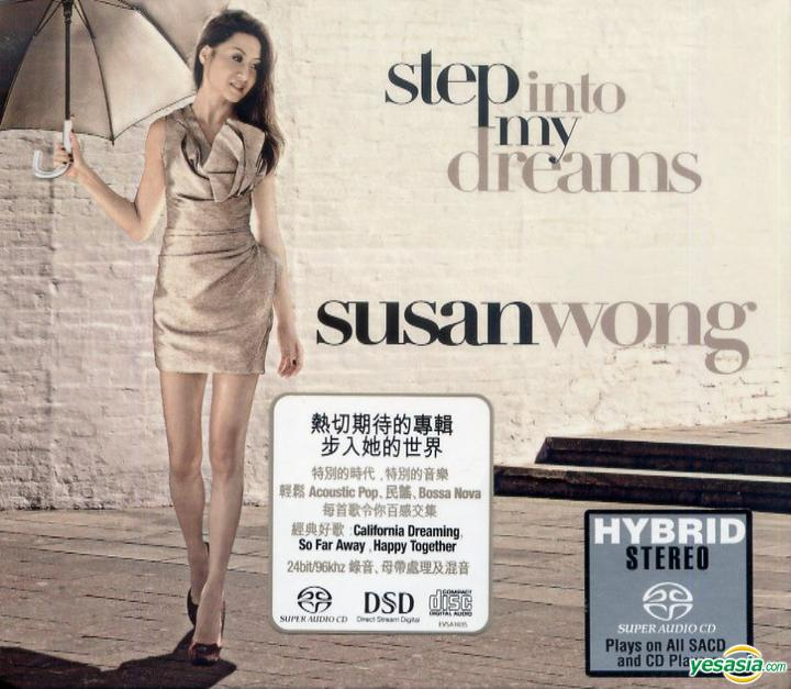 Susan Wong (黄翠姗) – Step Into My Dreams (2010/2014) [SACD ISO + DSD DFF]