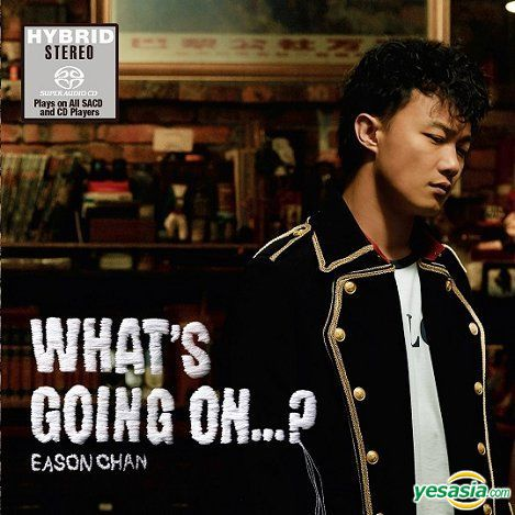 陳奕迅 (Eason Chan) – What's Going On…? (2006/2017) SACD ISO