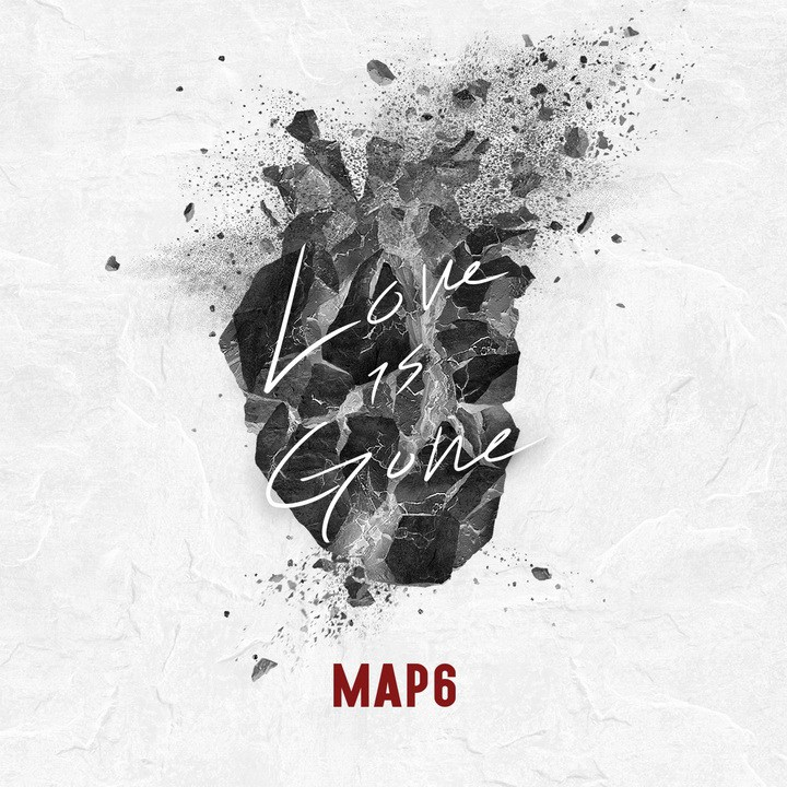 MAP6 (맵식스) – Love is Gone [Single] [FLAC + MP3 320 / WEB] [2017.11.26]