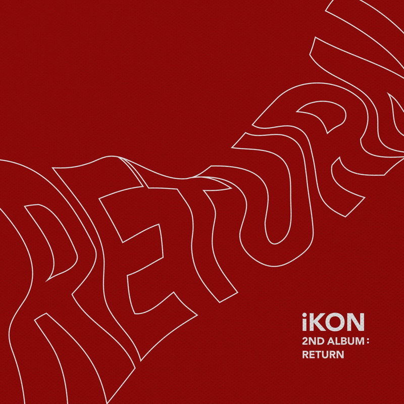 iKON (아이콘) – RETURN [FLAC+MP3 320 / WEB] [2018.01.25]