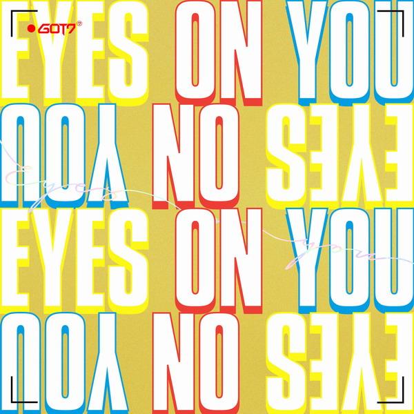 GOT7 (갓세븐) – Eyes On You [FLAC + MP3 320 / WEB] [2018.03.12]