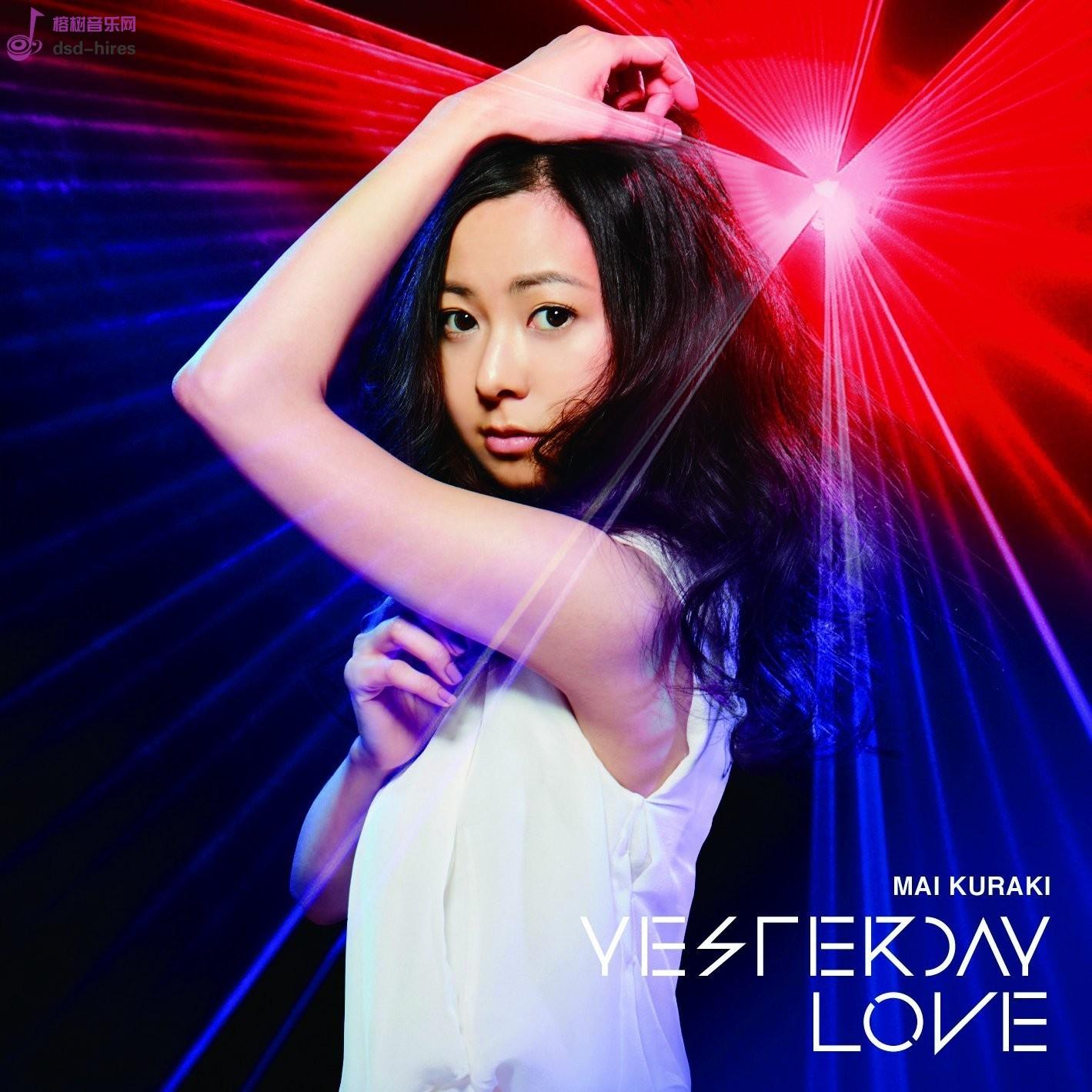 倉木麻衣 (Mai Kuraki) – YESTERDAY LOVE [FLAC24bit/96kHz]