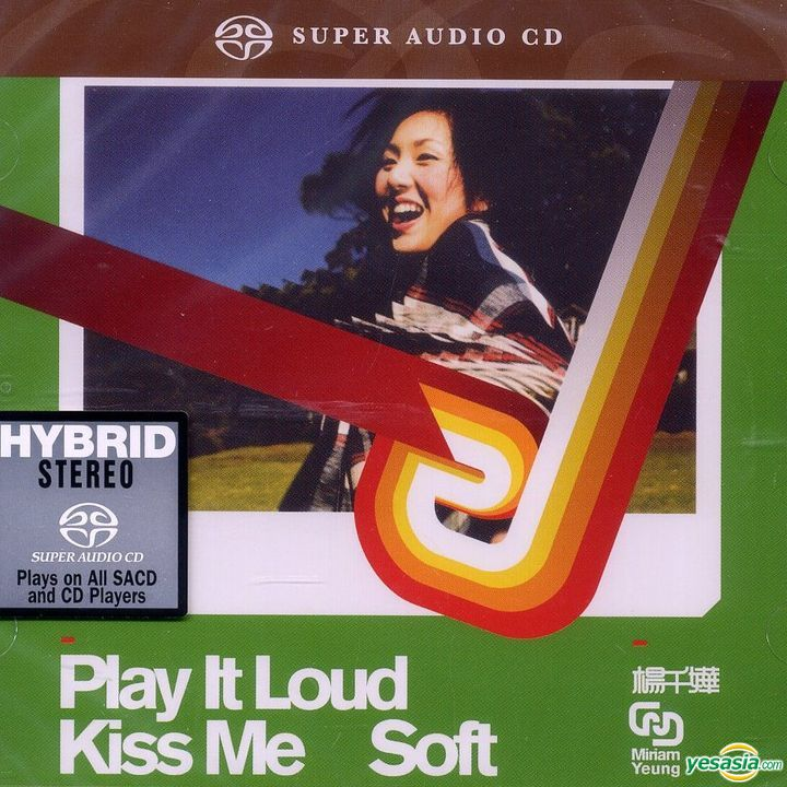 楊千嬅 (Miriam Yeung) – Play It Loud Kiss Me Soft (2017) SACD ISO
