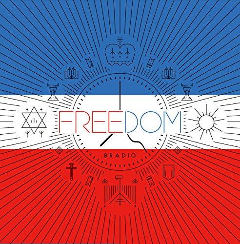 BRADIO – FREEDOM [24bit Lossless + MP3 320 / WEB] [2017.01.18]