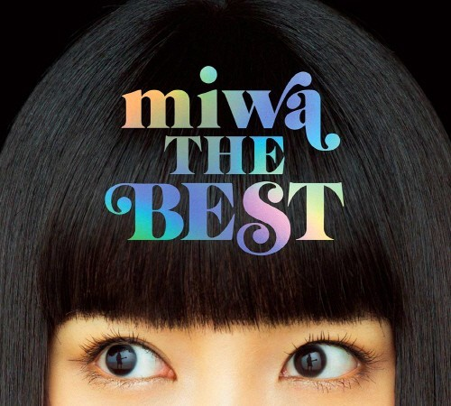 miwa – miwa THE BEST [24bit Lossless + MP3 320 / WEB]  [2018.07.11]