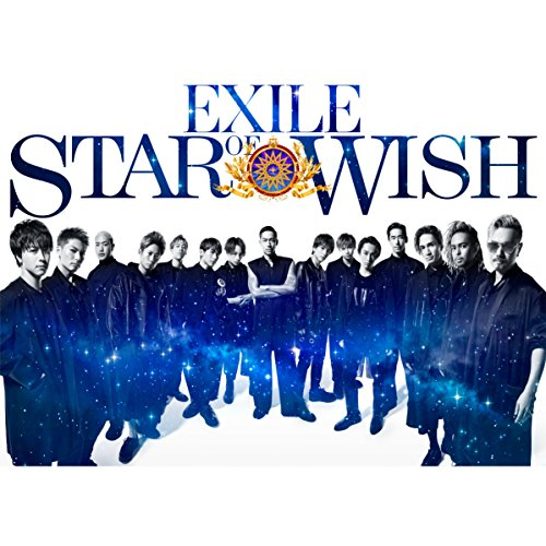 EXILE – STAR OF WISH [FLAC + MP3 320 / WEB] [2018.07.25]