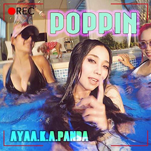 AYA a.k.a. PANDA – POPPIN [FLAC + MP3 320 / WEB] [2018.08.17]