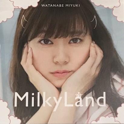 渡辺美優紀 (Miyuki Watanabe) – Milky Land [AAC 256 / CD] [2018.09.19]