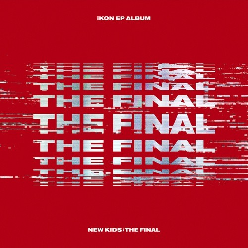 iKON (아이콘) – NEW KIDS: THE FINAL [FLAC + MP3 320 / WEB] [2018.10.01]