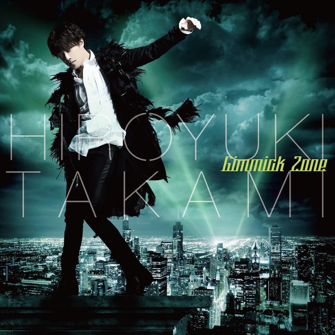 貴水博之 (Hiroyuki Takami) – Gimmick Zone [FLAC / CD] [2018.08.22]