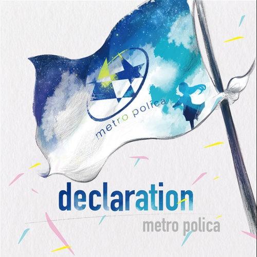 metro polica – declaration [FLAC / CD] [2018.09.14]