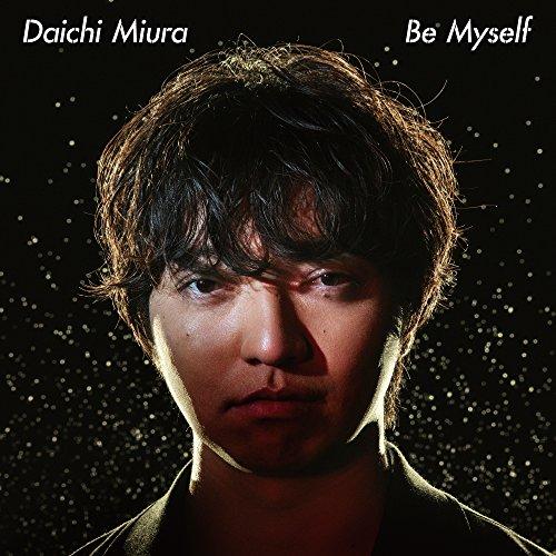 三浦大知 (Daichi Miura) – Be Myself [FLAC 24bit/48kHz]