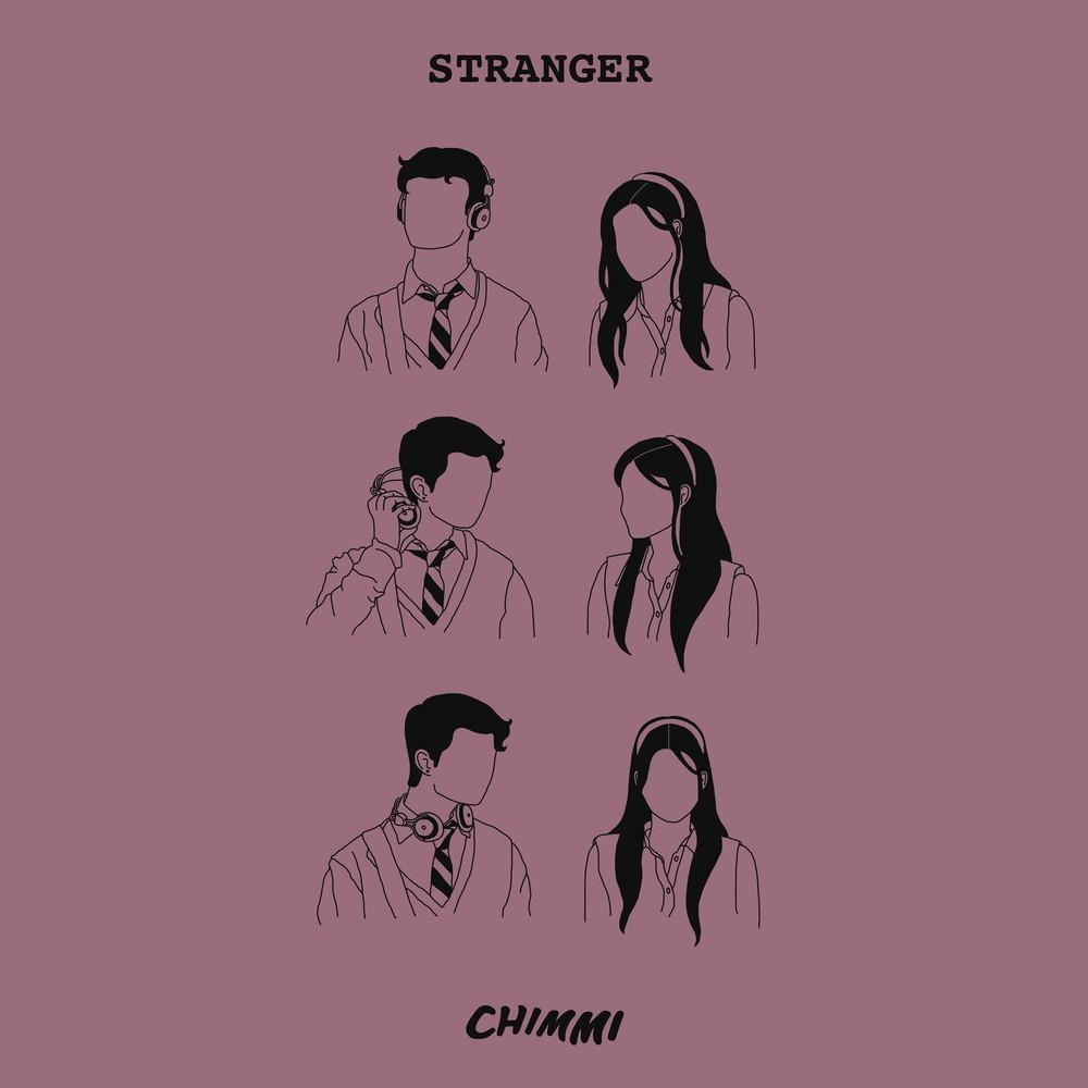 CHIMMI – Stranger [FLAC + MP3 320 / WEB] [2018.10.29]