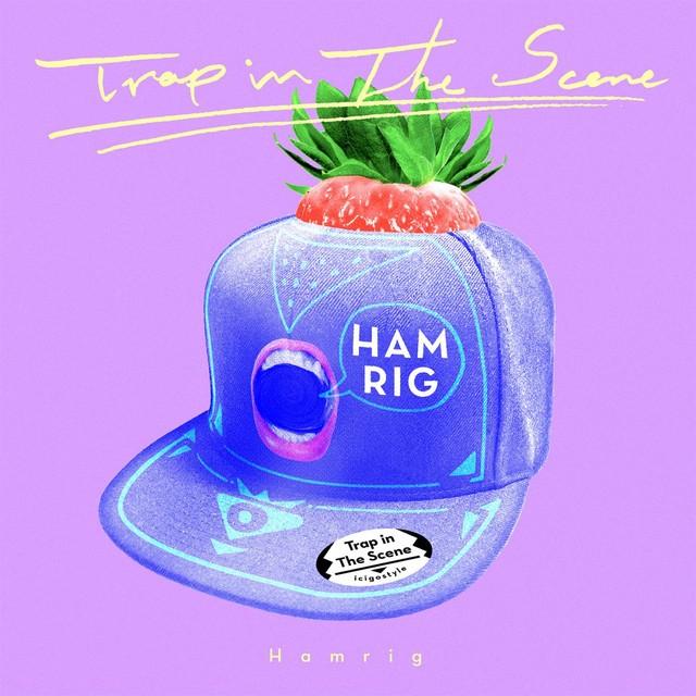 Hamrig – Trap In The Scene [FLAC / WEB] [2018.05.02]