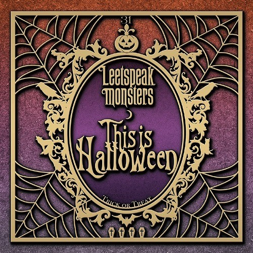Leetspeak Monsters – This is Halloween [FLAC + MP3 320 / CD] [2018.10.03]