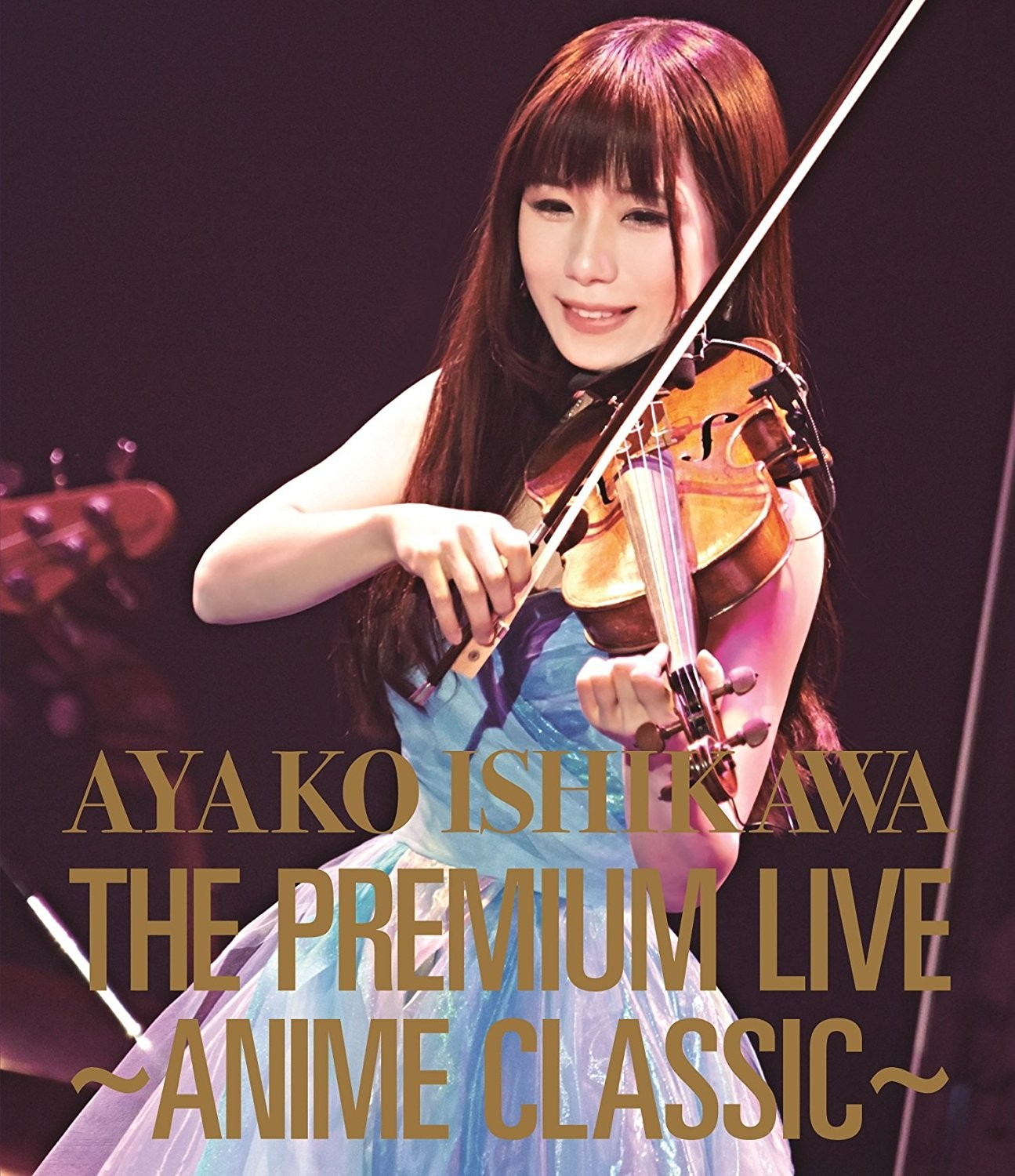 石川綾子 (Ayako Ishikawa) – 石川綾子 THE PREMIUM LIVE ~ANIME CLASSIC~ (2016) [Blu-Ray ISO + BDRip 1080p]