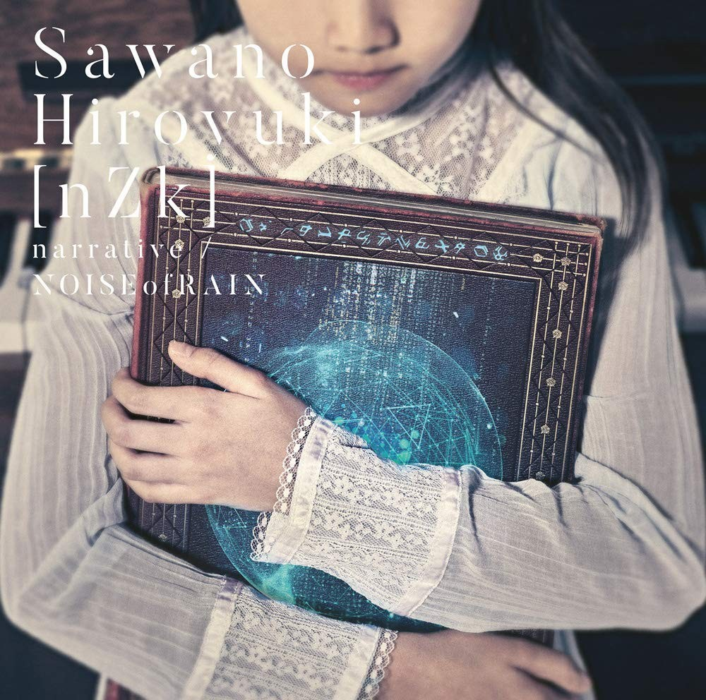 SawanoHiroyuki[nZk] (澤野弘之 / Hiroyuki Sawano) – narrative / NOISEofRAIN [FLAC + MP3 320 / CD] [2018.11.28]
