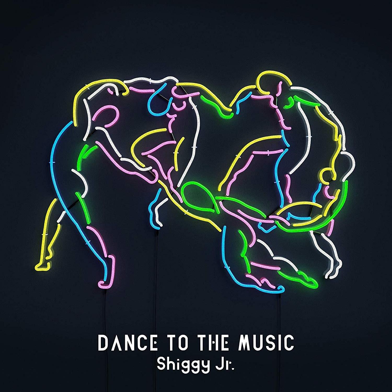 Shiggy Jr. – DANCE TO THE MUSIC [FLAC + MP3 320 / CD] [2018.12.05]
