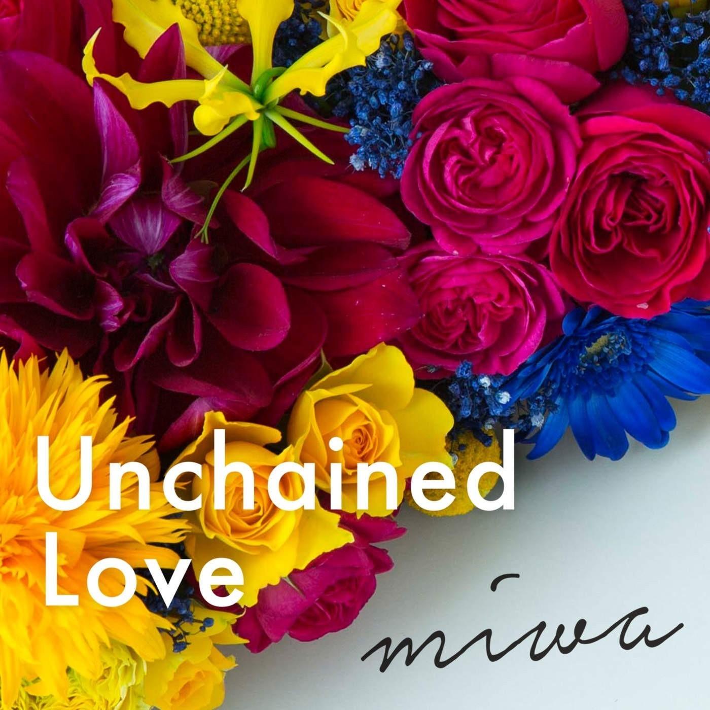 miwa – Unchained Love [AAC 256 / WEB] [2018.05.29]