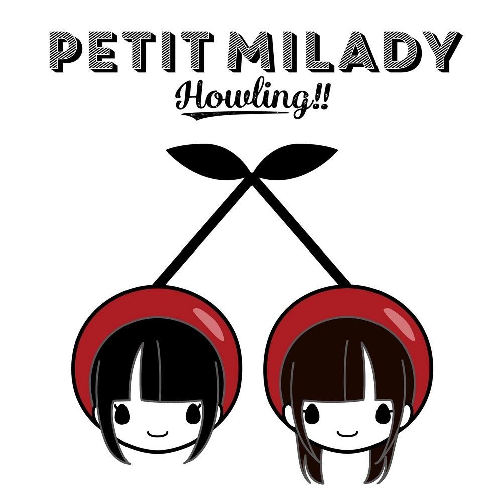 petit milady – Howling!! [FLAC / WEB] [2018.12.19]