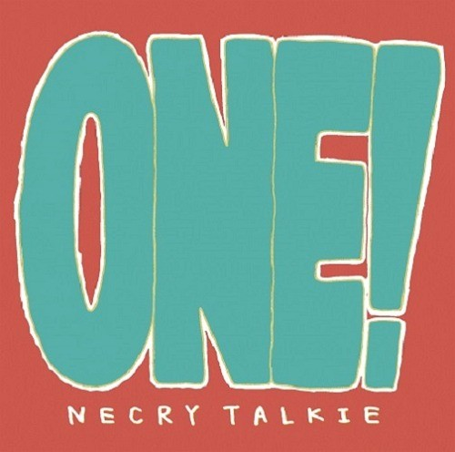 Necry Talkie (ネクライトーキー) – ONE! [FLAC / CD] [2018.12.05]