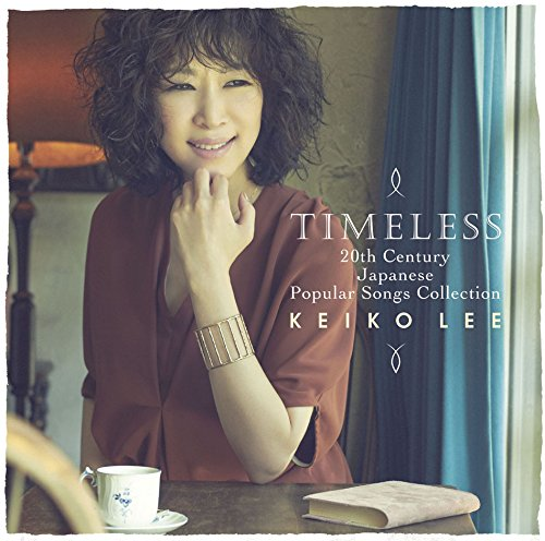 KEIKO LEE – Timeless 20th Century Japanese Popular Songs Collection [FLAC 24bit/96kHz]