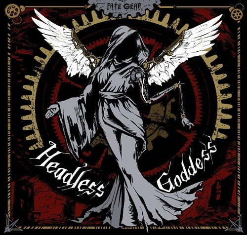 FATE GEAR – Headless Goddess [FLAC + MP3 320 / CD] [2019.01.09]