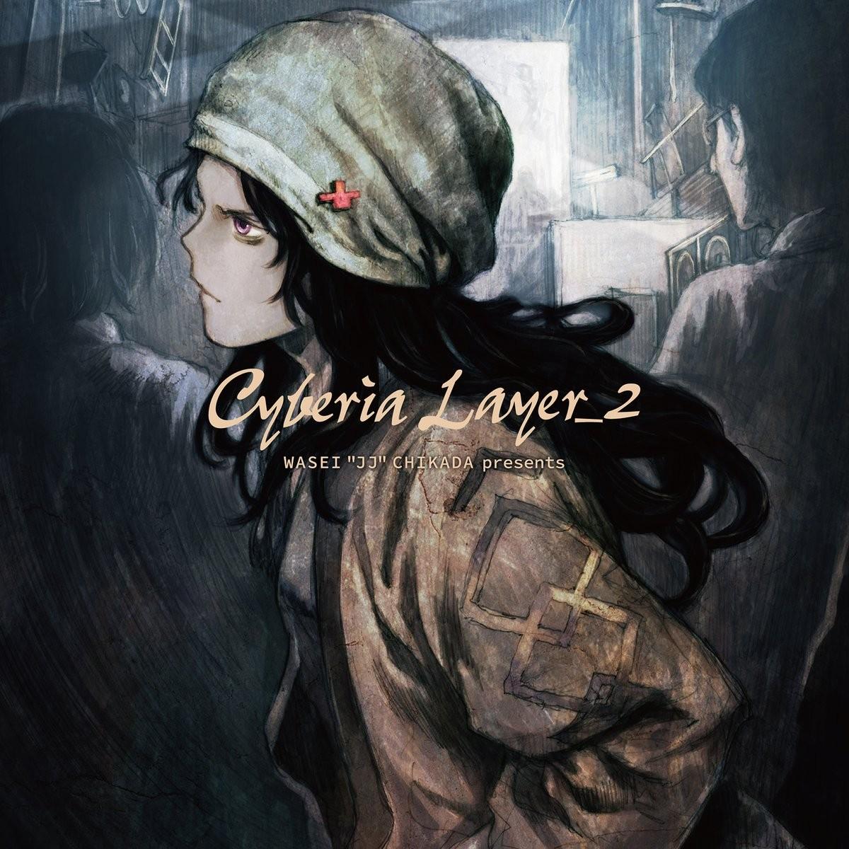 "VA – WASEI ""JJ"" CHIKADA Presents Cyberia Layer_2 [FLAC + MP3 320 / CD] [2018.07.14]"