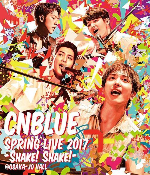 CNBLUE – SPRING LIVE 2017 -Shake! Shake!- @OSAKAJO HALL [Blu-Ray to WAV 24bit/kHz]