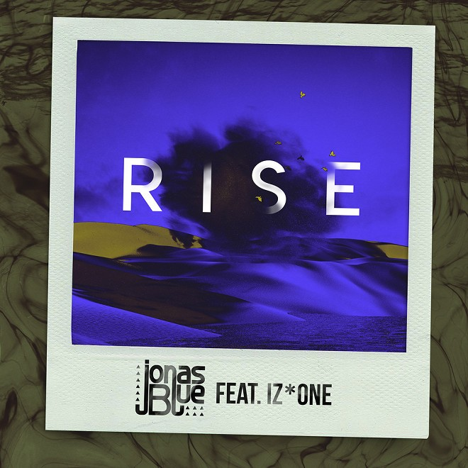 Jonas Blue – Rise (feat. IZ*ONE) [FLAC + MP3 320 / WEB] [2019.03.08]