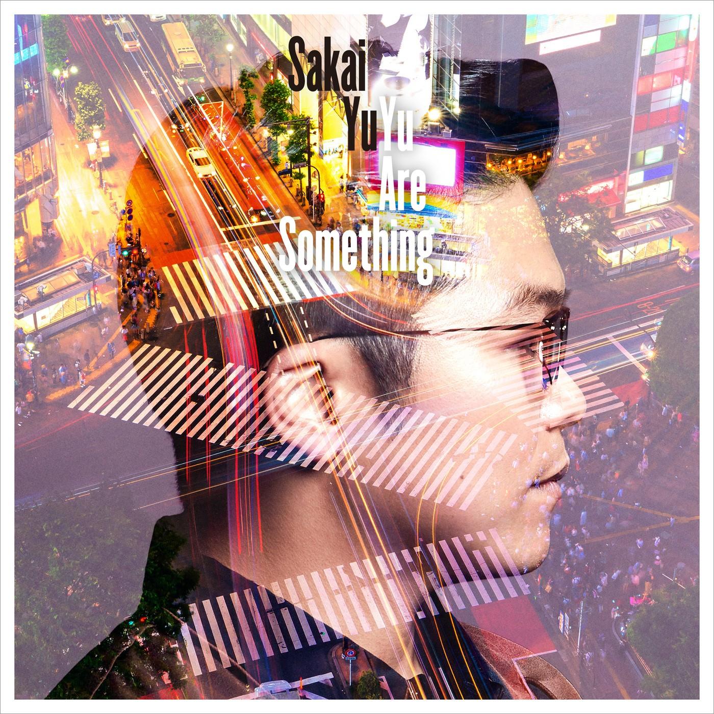 さかいゆう (Yu Sakai) – Yu Are Something [MP3 320 / WEB] [2019.01.22]