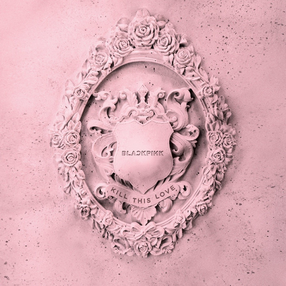 BLACKPINK (블랙핑크) – Kill This Love [FLAC + MP3 320 / WEB