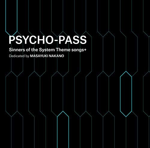 中野雅之(BOOM BOOM SATELLITES)- PSYCHO-PASS Sinners of the System Theme songs [FLAC / 24bit Lossless / WEB] [2019.04.03]