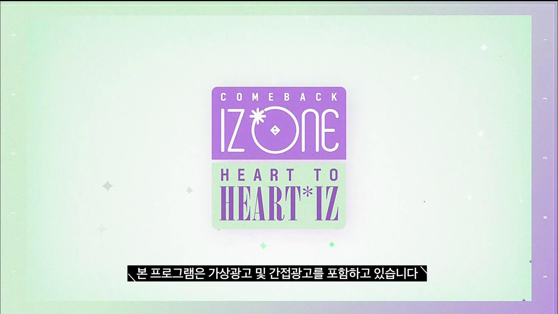 IZ*ONE – IZ*ONE COMEBACK SHOW 'HEART TO ' (Mnet 2019.04.01)