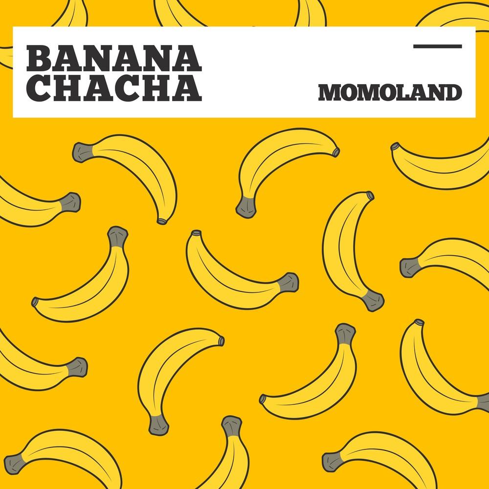 MOMOLAND (모모랜드) – BANANA CHACHA [24bit Lossless + MP3 320 / WEB] [2019.04.03]