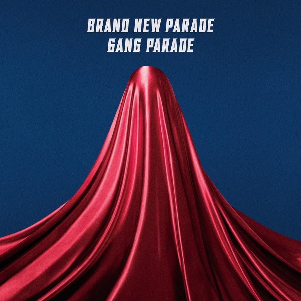 GANG PARADE – Brand New Parade (ブランニューパレード) [FLAC + MP3 320 / WEB] [2019.04.17]