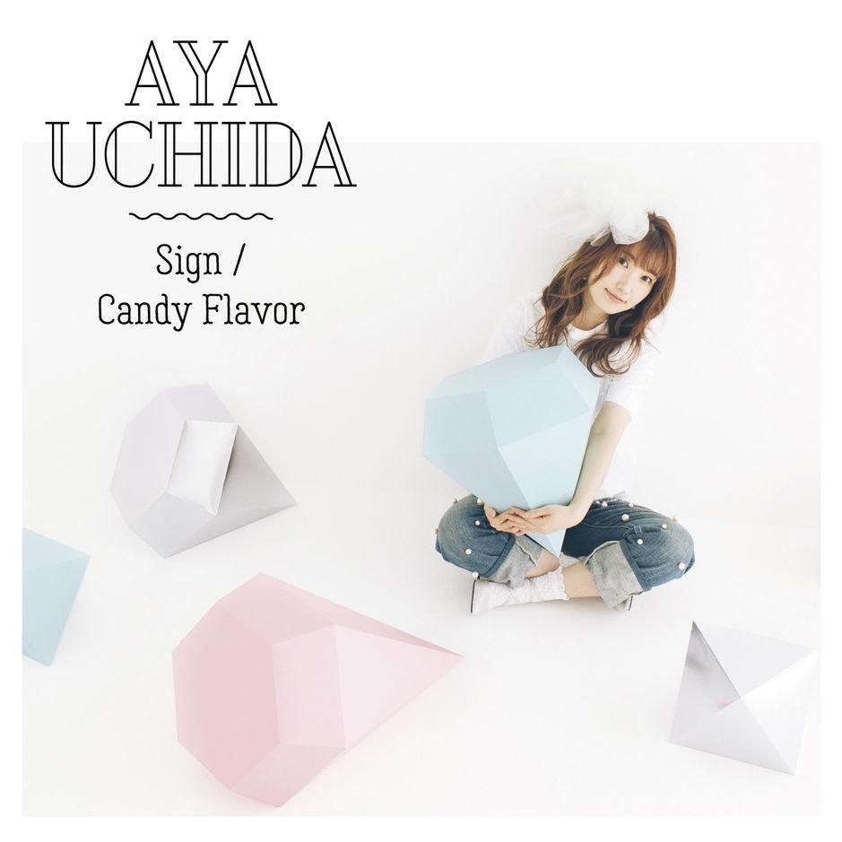 内田彩 (Aya Uchida) – Sign / Candy Flavor [FLAC + MP3 320 / WEB] [2019.03.06]