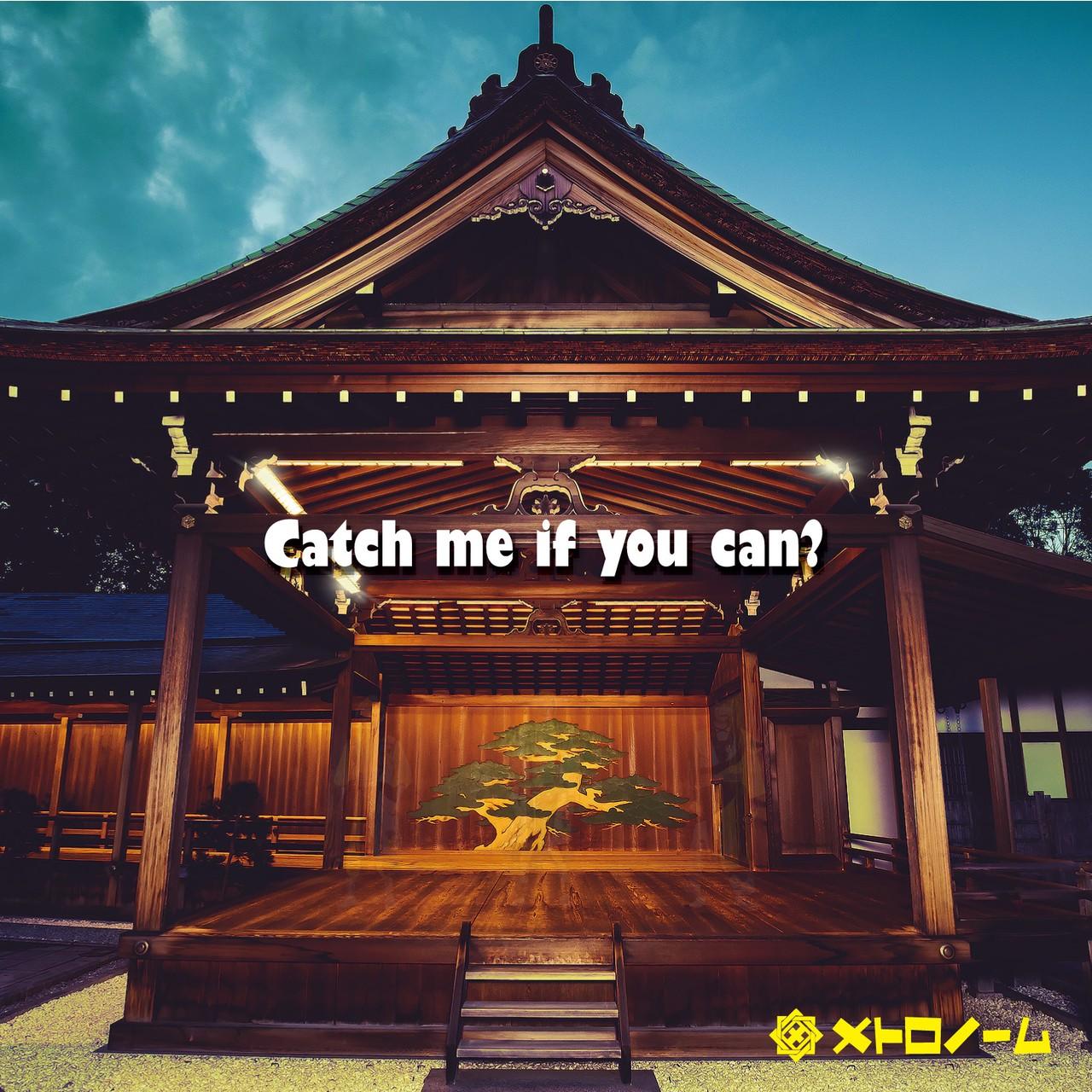 メトロノーム (METRONOME) – Catch me if you can? [FLAC + MP3 320 / CD] [2019.04.24]