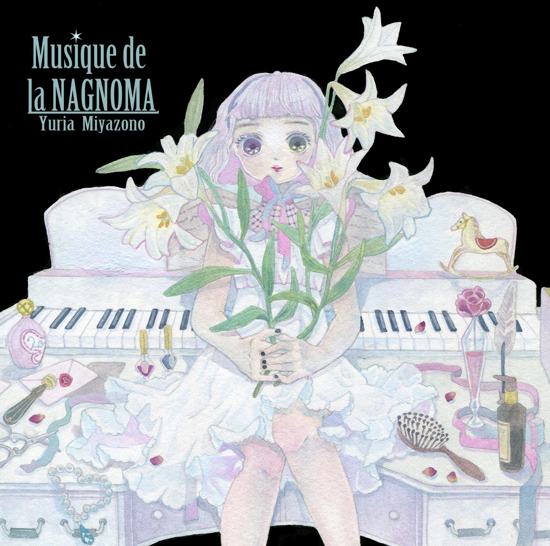 Yuria Miyazono (ユリアミヤゾノ) – Musique de la NAGNOMA [FLAC / WEB] [2019.04.28]