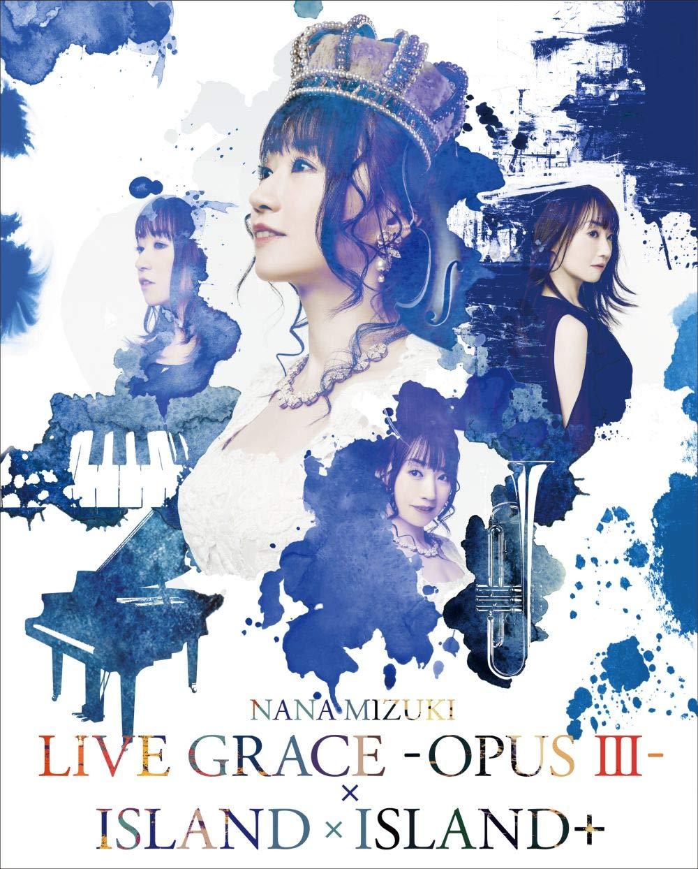 水樹奈々 (Nana Mizuki) – NANA MIZUKI LIVE GRACE -OPUS III- × ISLAND × ISLAND+ (2019) [5xBlu-Ray ISO + MKV 1080P]