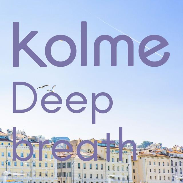 kolme – Deep breath [FLAC + MP3 320 / WEB] [2019.05.20]