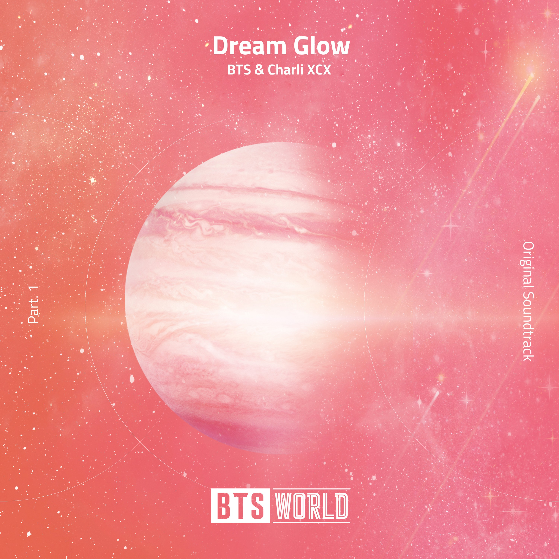 BTS & Charli XCX – Dream Glow (BTS WORLD OST Part.1) [FLAC + MP3 320 / WEB] [2019.06.07]
