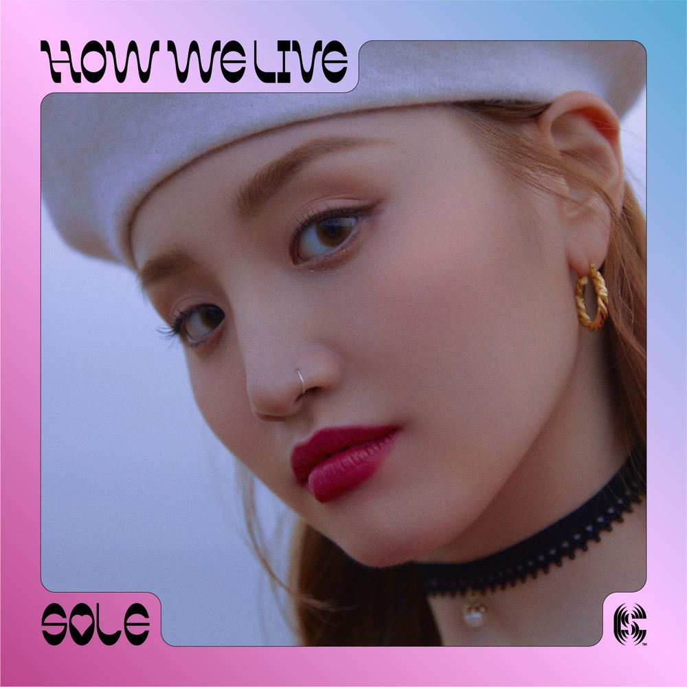 SOLE (쏠) – How we live [FLAC + MP3 320 / WEB] [2019.06.28]