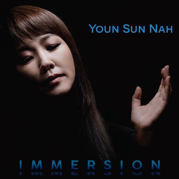 Youn Sun Nah (나윤선) – Immersion [24bit Lossless + MP3 320 / WEB] [2019.03.08]